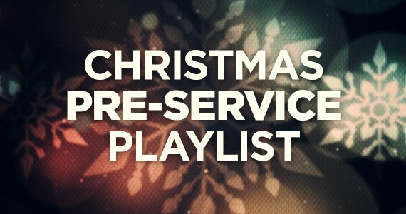TCP-Christmas_PreService_Playlist