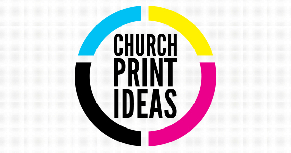 Introducing Church Print Ideas | The Creative Pastor