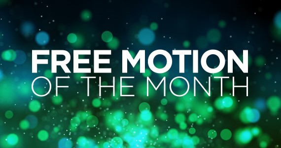Free Motion of the Month - July '14