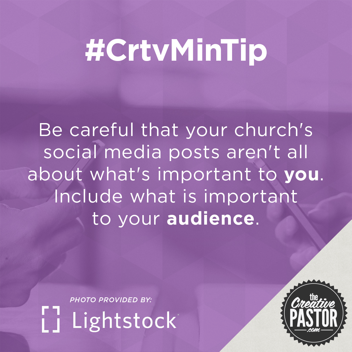 Be careful that your church's social media posts aren't all about what's important to YOU. Include what is important to your audience.