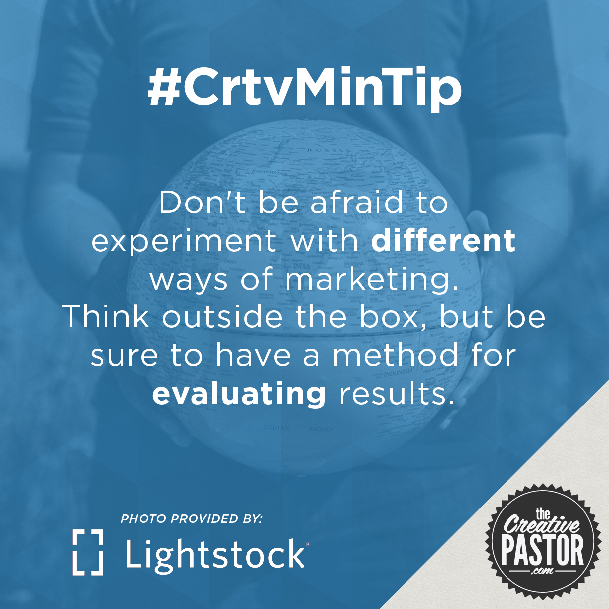 Don't be afraid to experiment with different ways of marketing.