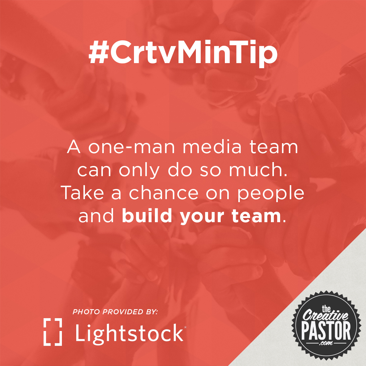 A one-man media team can only do so much. Take a chance on people and build your team.