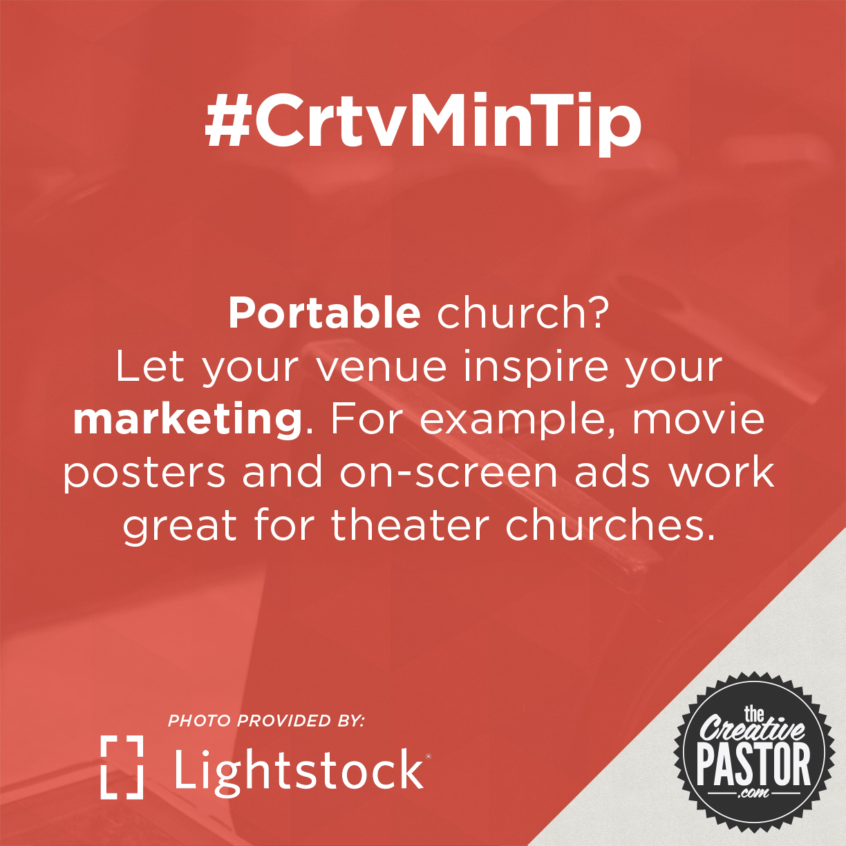 Portable church? Let your venue inspire your marketing. For example, movie posters and on-screen ads work great for theater churches.