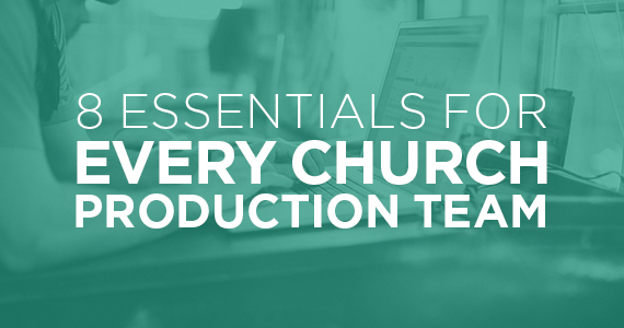 TCP-Eight_Essentials_For_Every_Production_Team