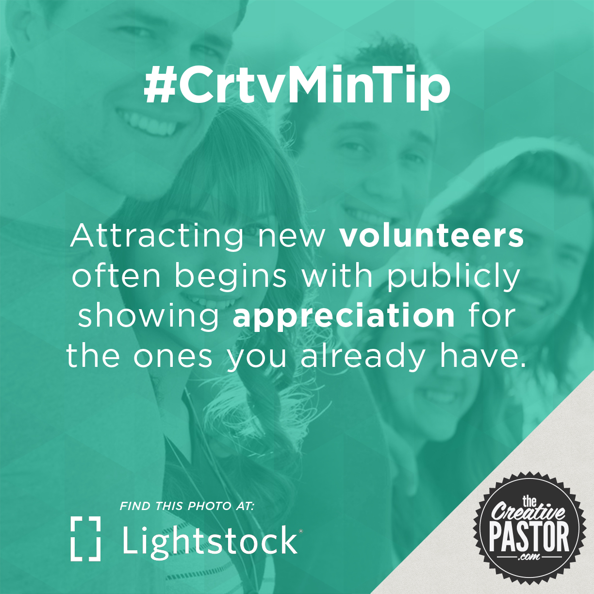 Attracting new volunteers often begins with publicly showing appreciation for the ones you already have.