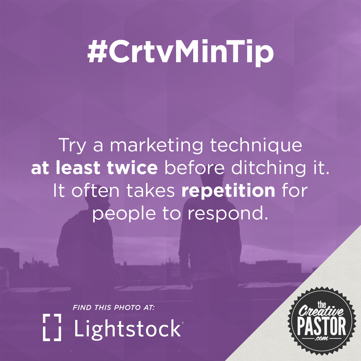 Try a marketing technique at least twice before ditching it. It often takes repetition for people to respond.