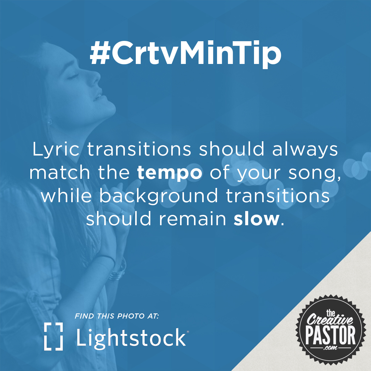 Lyric transitions should always match the tempo of your song, while background transitions should remain slow.