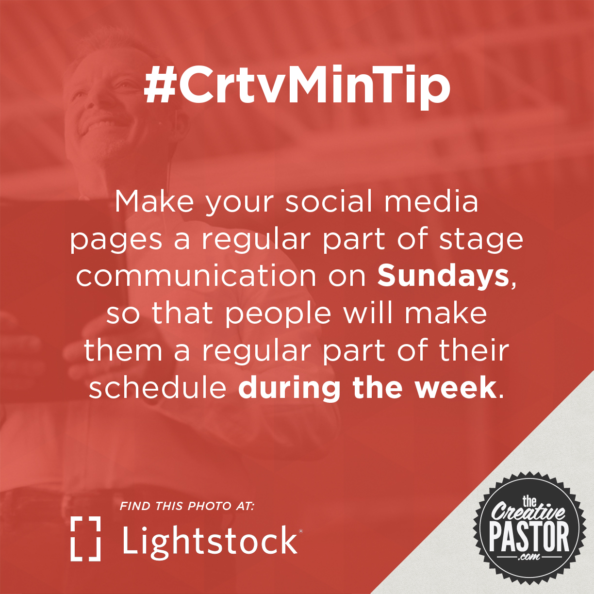Make your social media pages a regular part of stage communication on Sundays, so that people will make them a regular part of their schedule during the week.