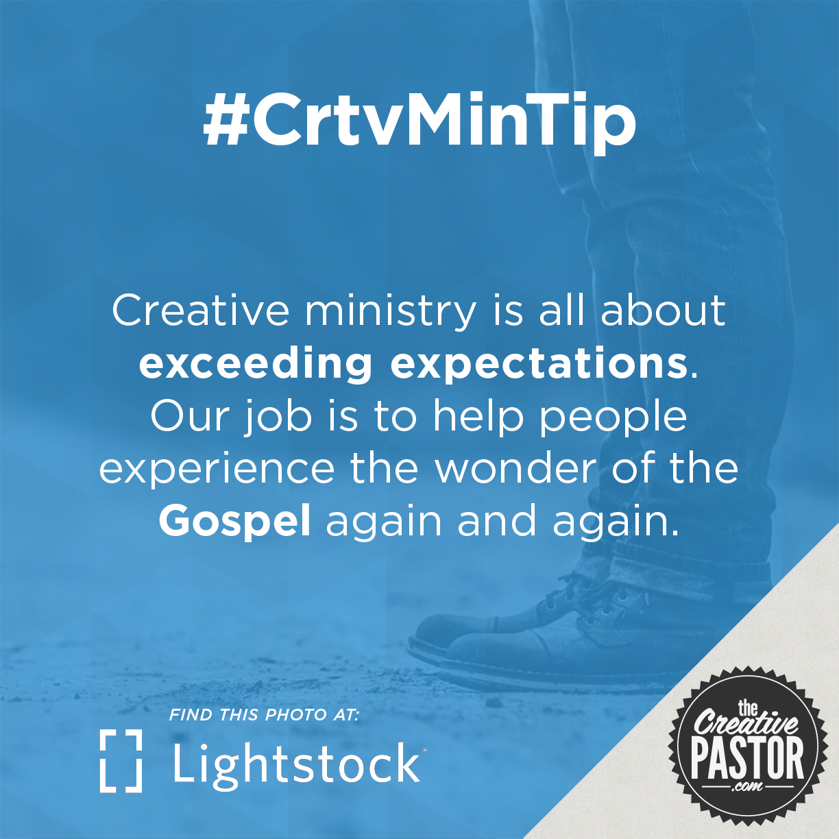 Creative ministry is all about exceeding expectations. Our job is to help people experience the wonder of the Gospel again and again.