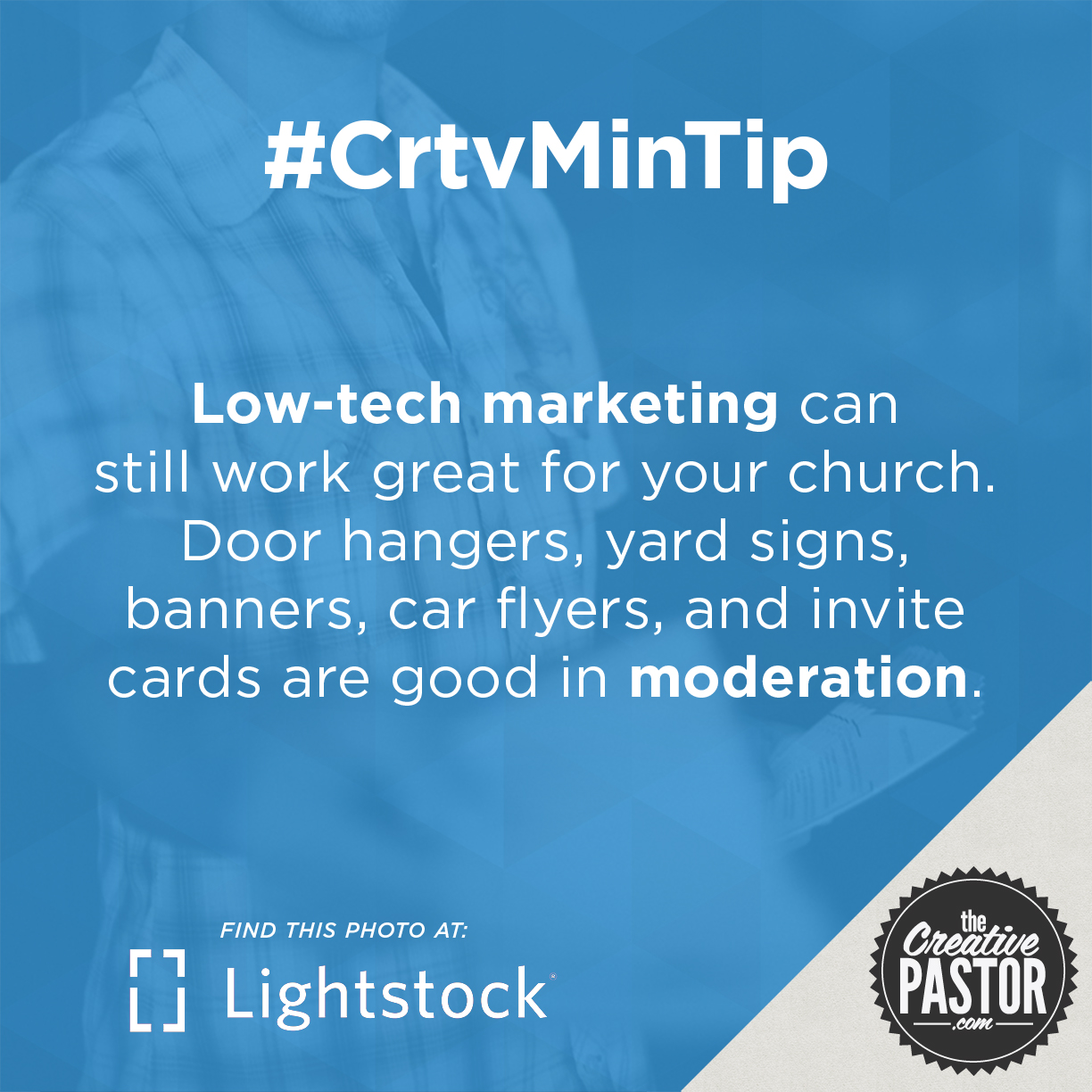 Low-tech marketing can still work great for your church. Door hangers, yard signs, banners, car flyers, and invite cards are good in moderation.