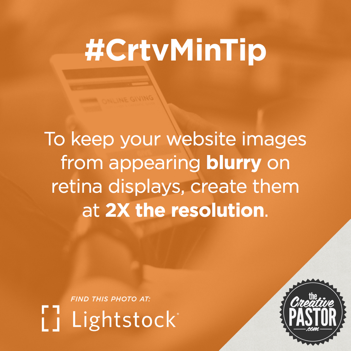To keep your website images from appearing blurry on retina displays, create them at 2X the resolution.