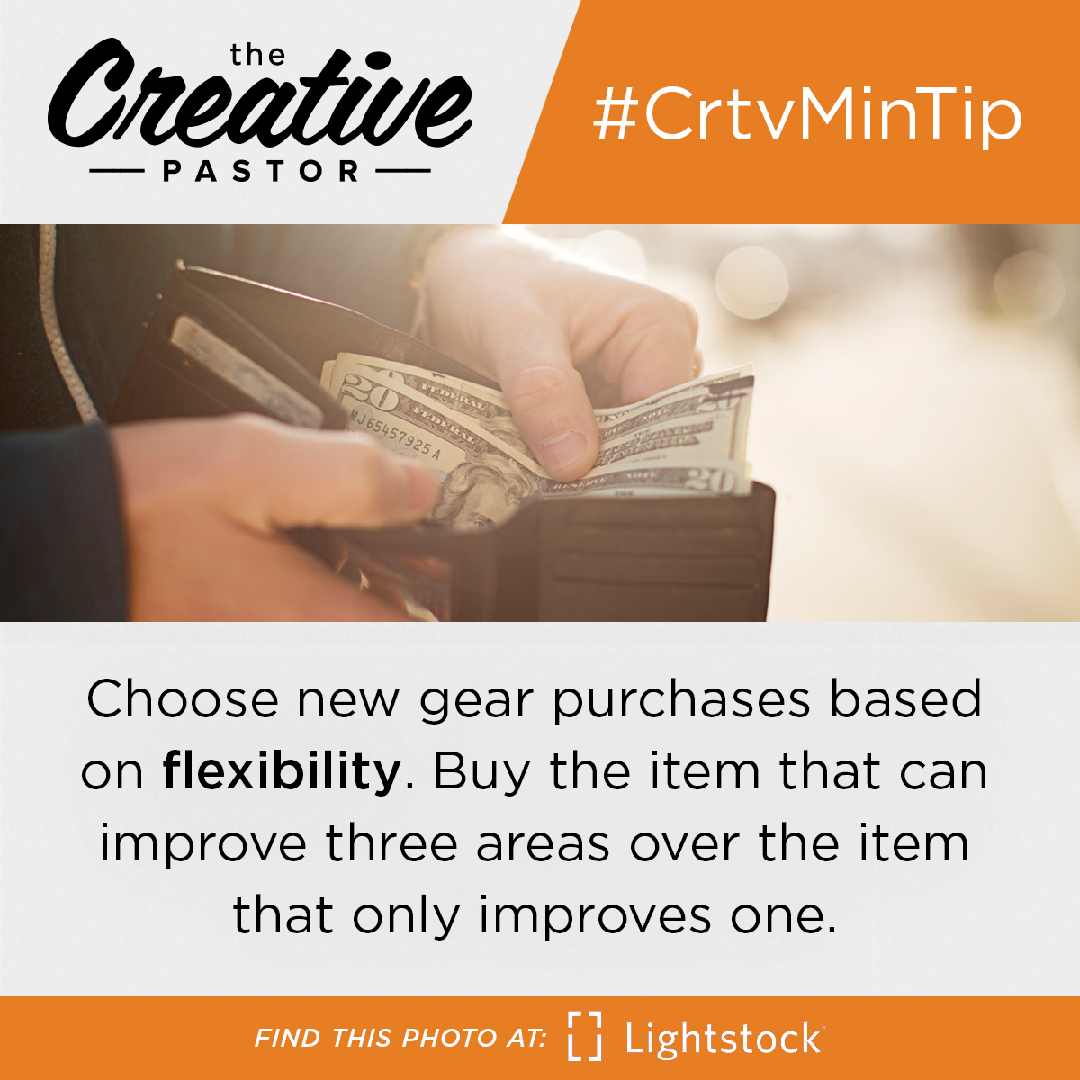 Choose new gear purchases based on flexibility. Buy the item that can improve three areas over the item that only improves one.