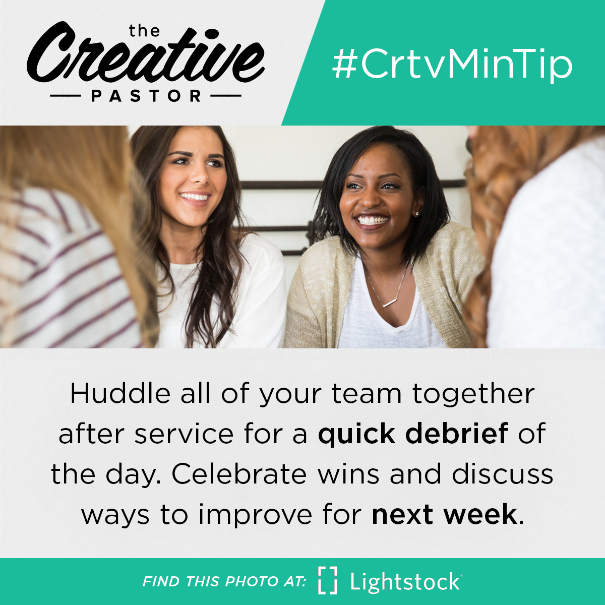 Huddle all of your team together after service for a quick debrief of the day. Celebrate wins and discuss ways to improve for next week.