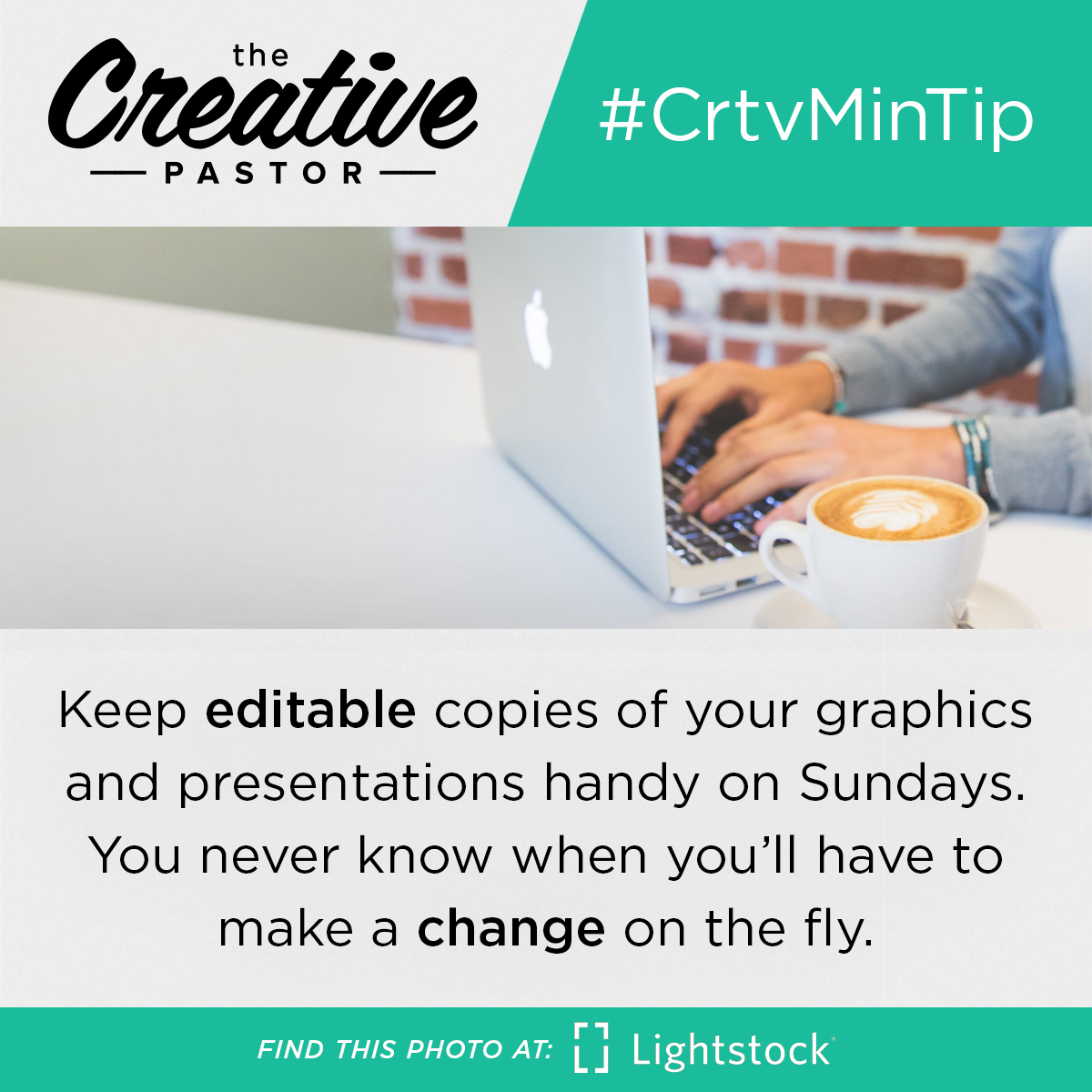 Keep editable copies of your graphics and presentations handy on Sundays. You never know when you'll have to make a change on the fly.