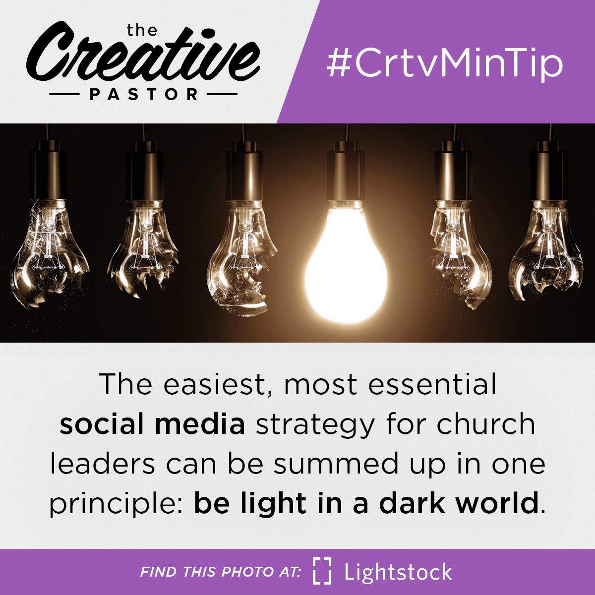 #CrtvMinTIp: The easiest, most essential social media strategy for church leaders can be summed up in one principle: be light in a dark world.