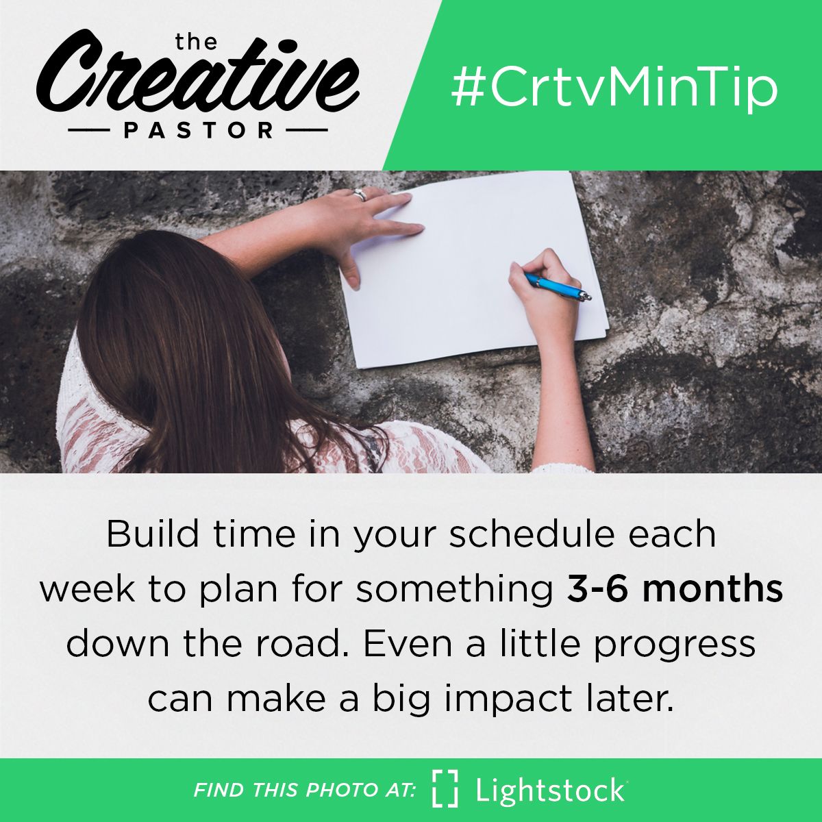 #CrtvMinTIp: Build time in your schedule each week to plan for something 3-6 months down the road. Even a little progress can make a big impact later.
