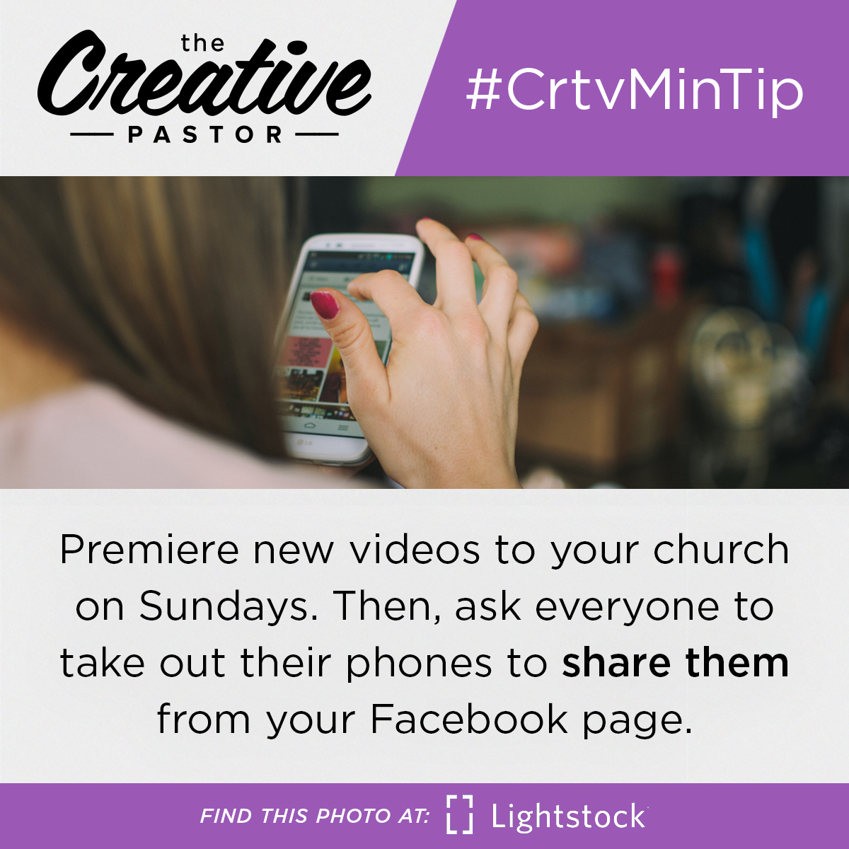#CrtvMinTip: Premiere new videos to your church on Sundays. Then, ask everyone to take out their phones to share them from your Facebook page.