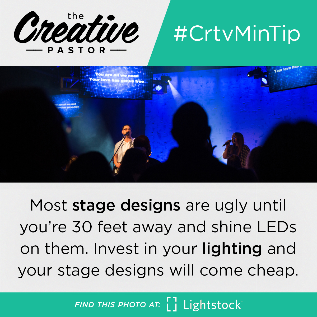 #CrtvMinTip: Most stage designs are ugly until you're 30 feet away and shine LEDs on them. Invest in your lighting and your stage designs will come cheap.