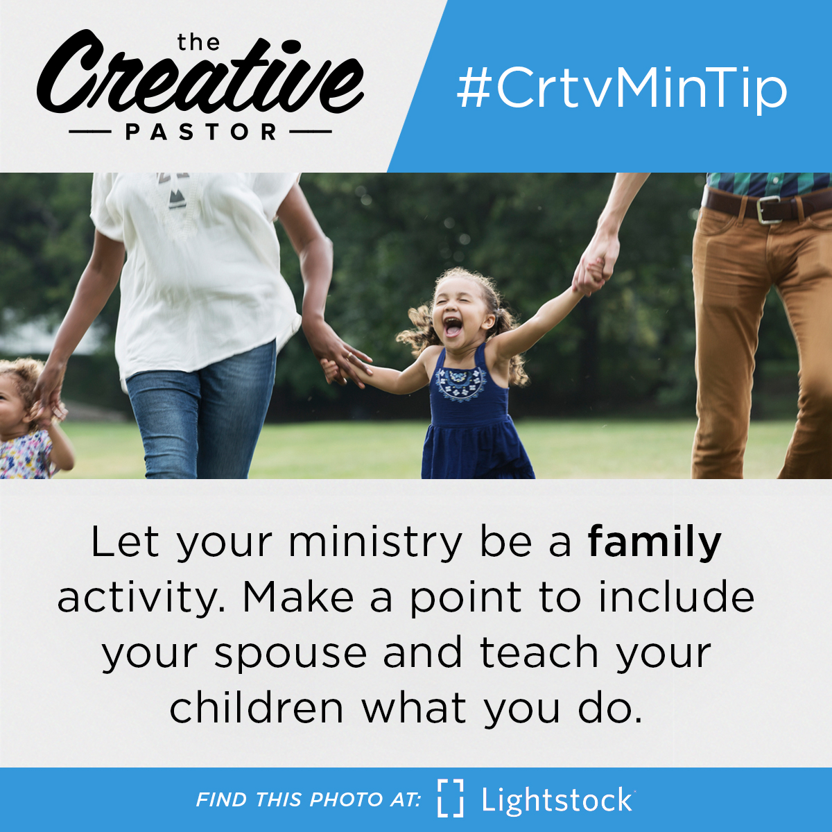 #CrtvMinTip: Let your ministry be a family activity. Make a point to include your spouse and teach your children what you do.