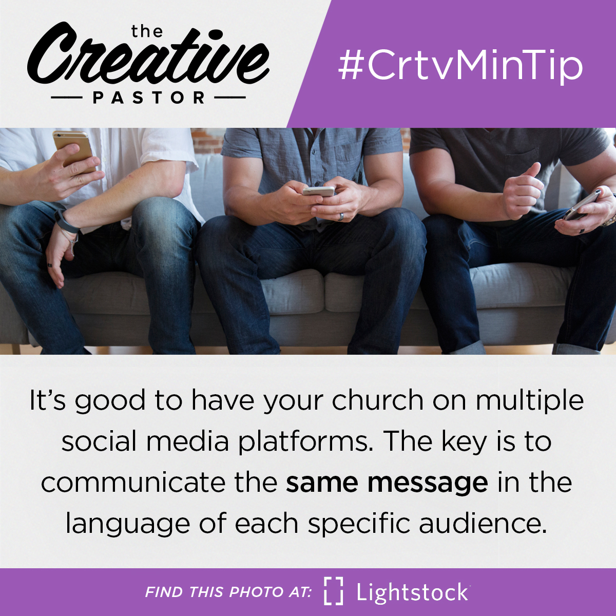 #CrtvMinTip: It's good to have your church on multiple social media platforms. The key is to communicate the same message in the language of each specific audience.