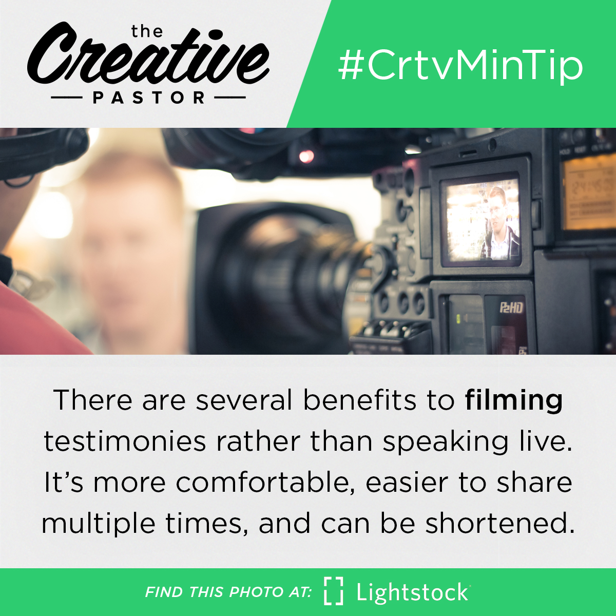 #CrtvMinTip: There are several benefits to filming testimonies rather than speaking live. It's more comfortable, easier to share multiple times, and can be shortened.