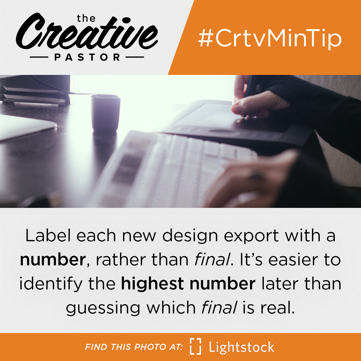 "#CrtvMinTip: When working on a project, label each new export with a number, rather than ""final."" It's easier to identify the highest number than guessing which ""final"" is real."