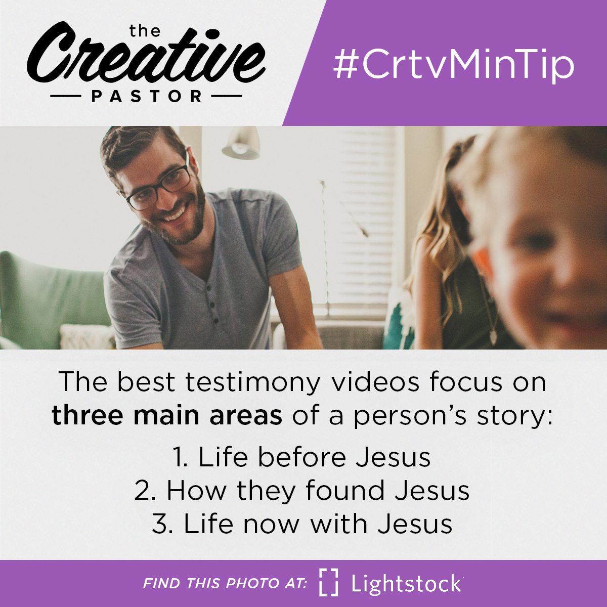 #CrtvMinTip: The best testimony videos focus on three main areas of a person's story: 1. Life before Jesus 2. How they found Jesus 3. Life now with Jesus