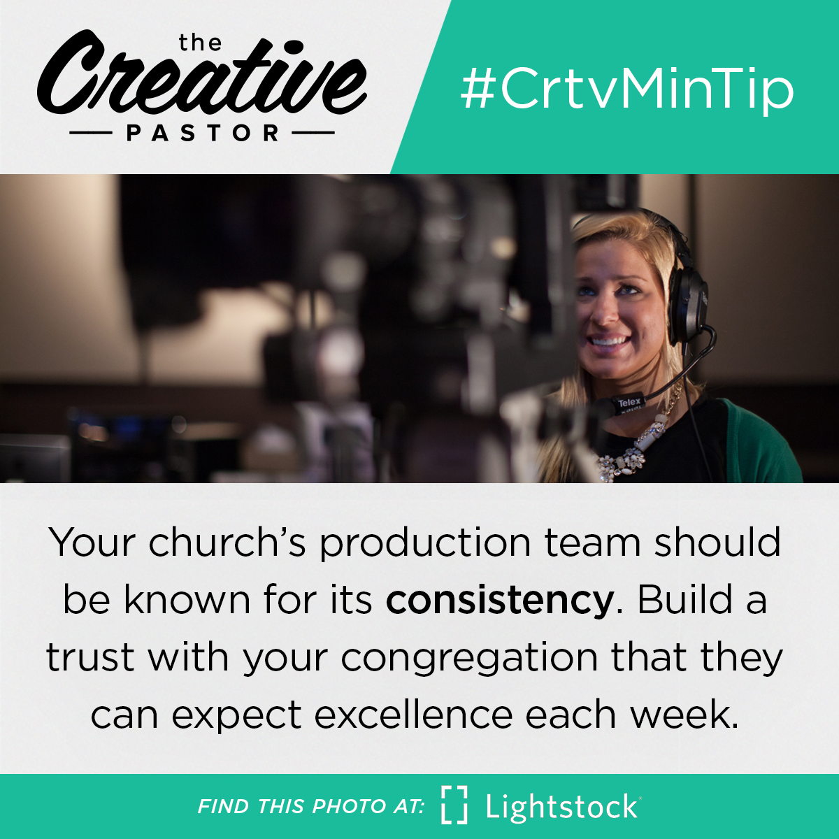 #CrtvMinTip: Your church's production team should be known for its consistency. Build a trust with your congregation that they can expect excellence each week.