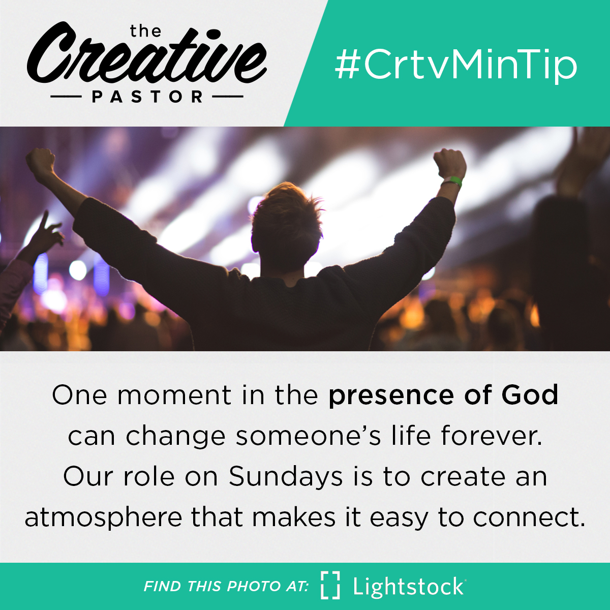 #CrtvMinTip: One moment in the presence of God can change someone's life forever. Our role on Sundays is to create an atmosphere that makes it easy to connect.