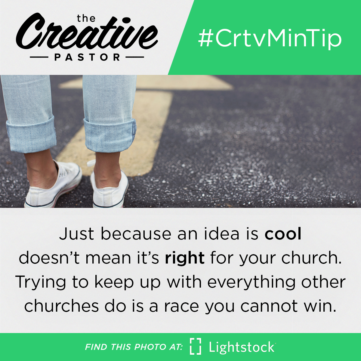 #CrtvMinTip: Just because an idea is cool doesn't mean it's right for your church. Trying to keep up with everything other churches do is a race you cannot win.