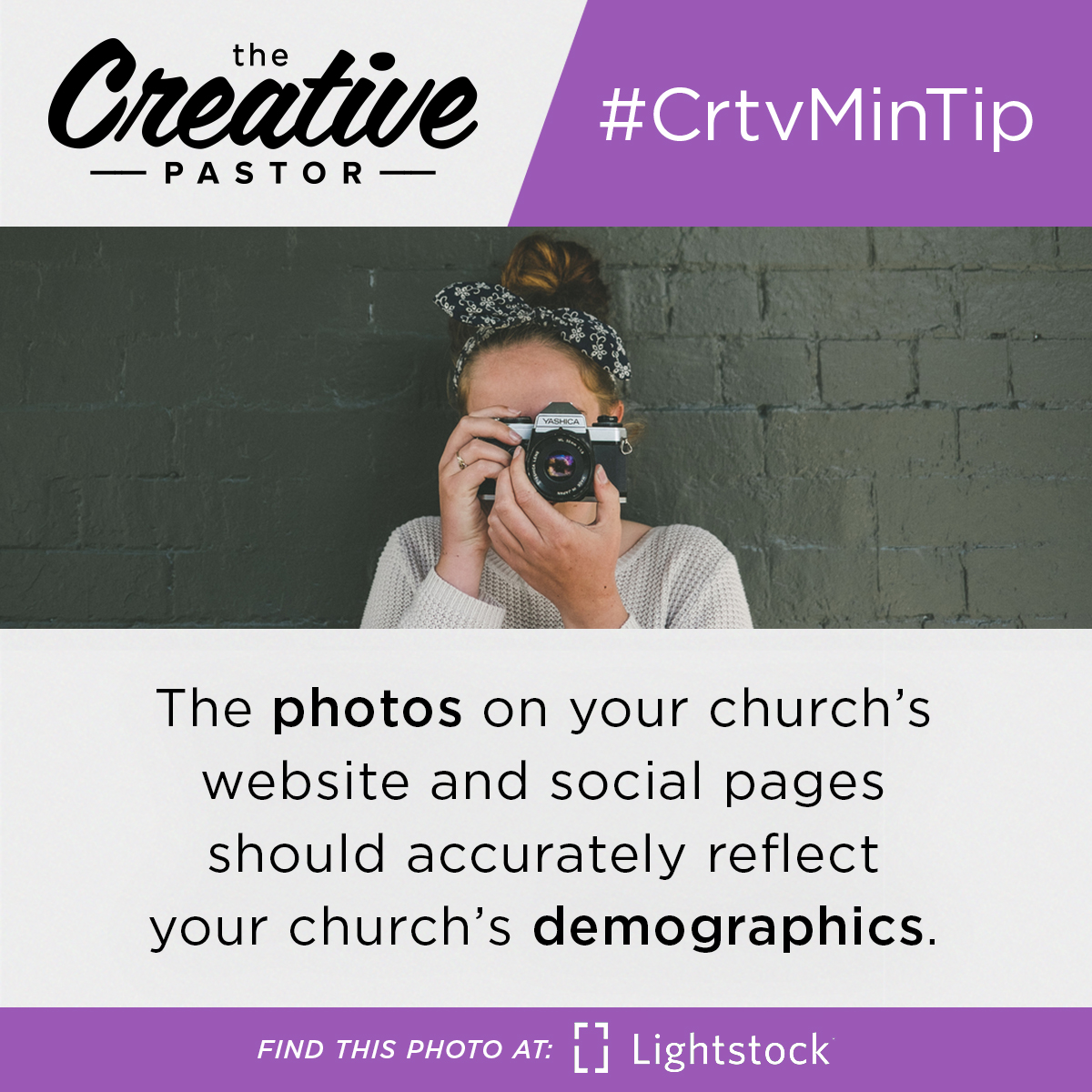 #CrtvMinTip: The photos on your church's website and social pages should accurately reflect your church's demographics.