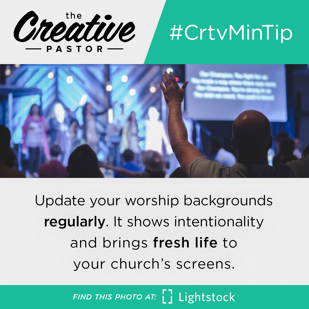 #CrtvMinTip: Update your worship backgrounds regularly. It shows intentionality and brings fresh life to your church's screens.