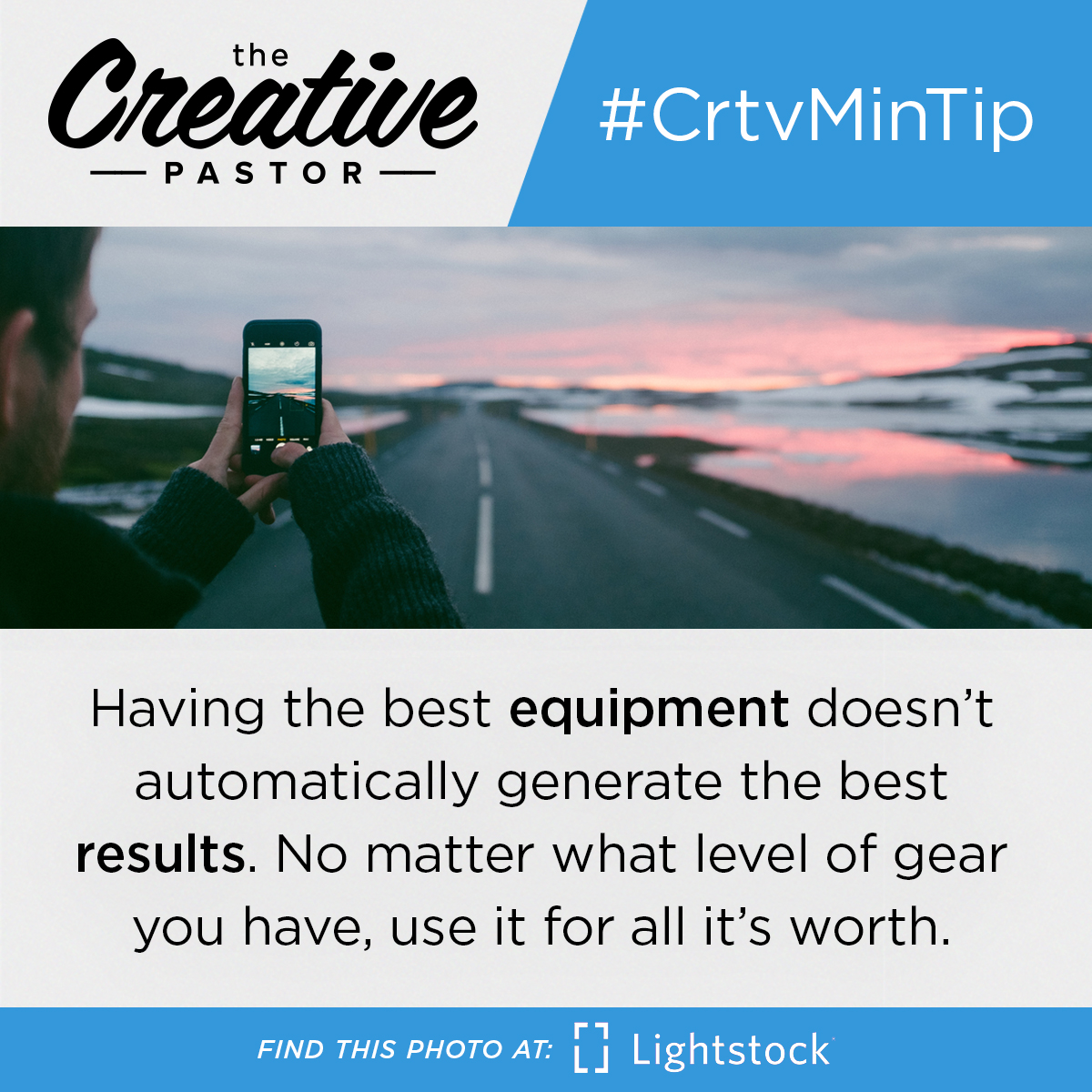 #CrtvMinTip: Having the best equipment doesn't automatically generate the best results. No matter what level of gear you have, use it for all it's worth.