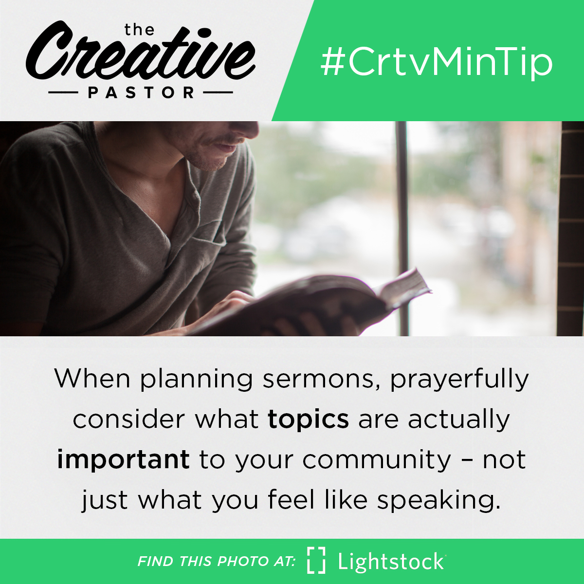 #CrtvMinTip: When planning sermons, prayerfully consider what topics are actually important to your community – not just what you feel like speaking.