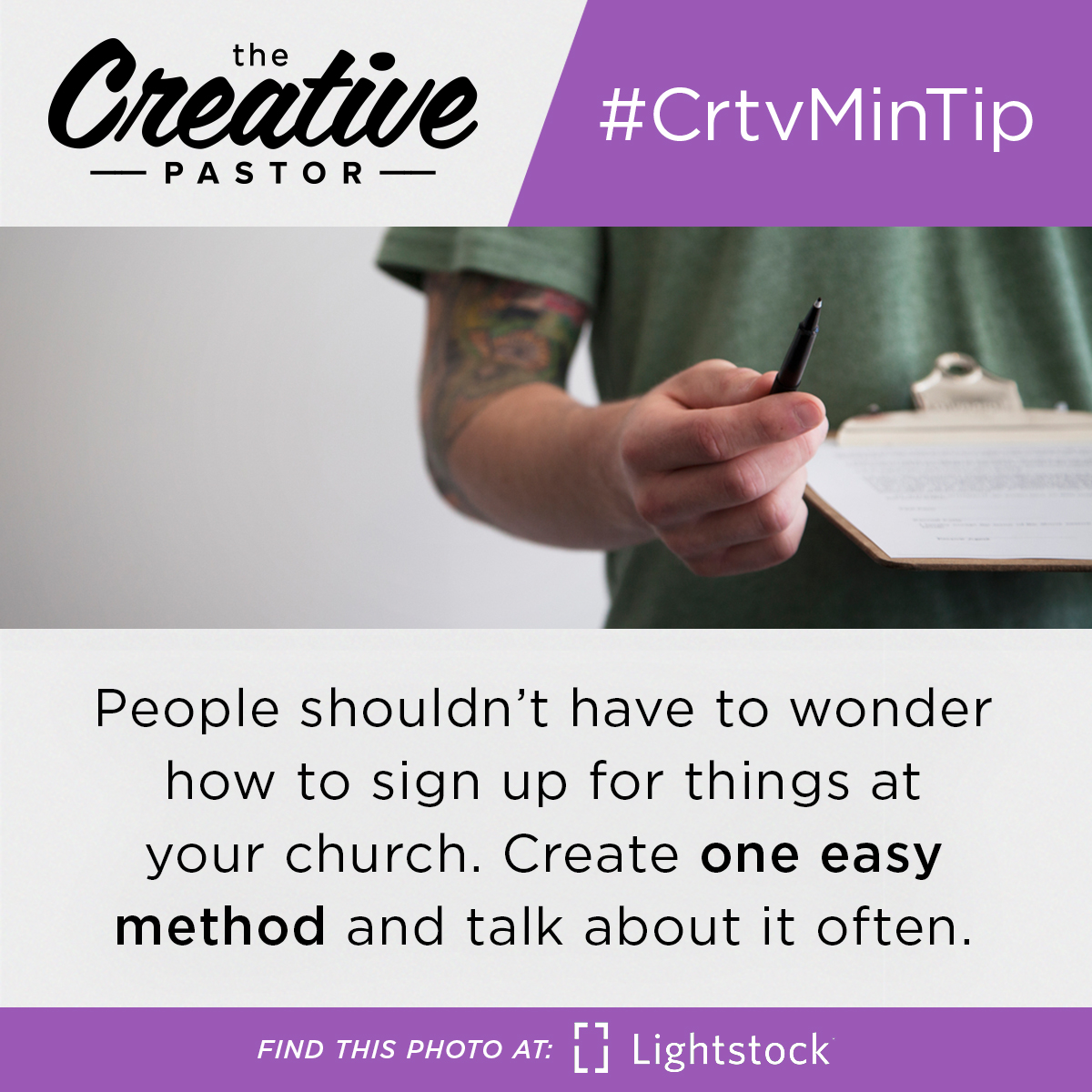#CrtvMinTip: People shouldn't have to wonder how to sign up for things at your church. Create one easy method and talk about it often.