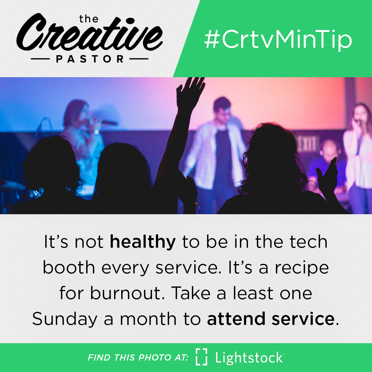 #CrtvMinTip: It's not healthy to be in the tech booth every service. It's a recipe for burnout. Take a least one Sunday a month to attend service.