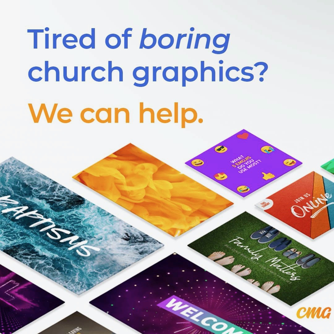 Tired Of Boring Church Graphics We Can Help